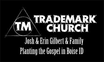 Trademark Church - Boise ID